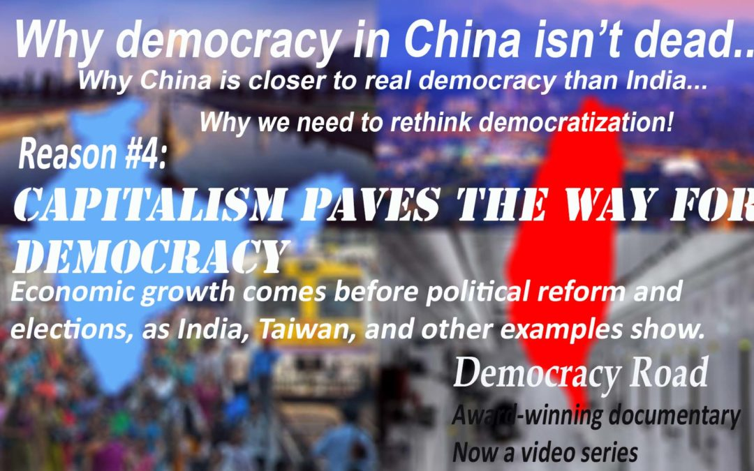 CAPITALISM PAVES THE WAY TO DEMOCRACY: Taiwan v. India
